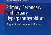 Primary Secondary and Tertiary Hyperparathyroidism PDF – Diagnostic and Therapeutic Updates