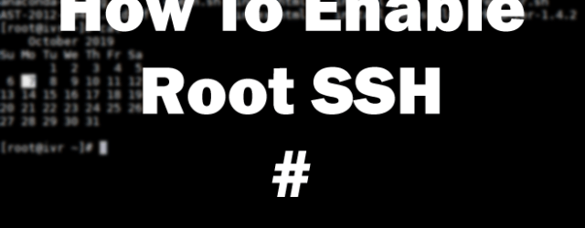 Enable Root SSH On Ubuntu and CentOS