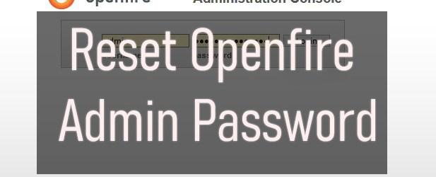 reset openfire admin password