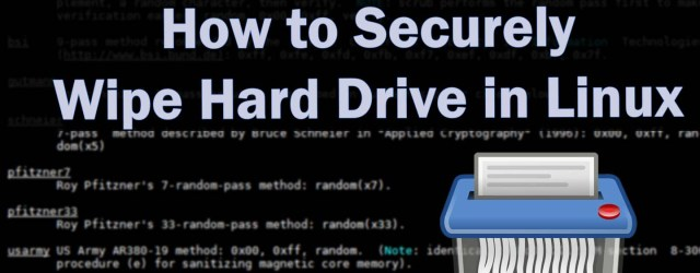 Securely Wipe Hard Drive in Linux