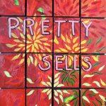 Pretty Sells by Cammy Davis, Jacksonville Oregon artist
