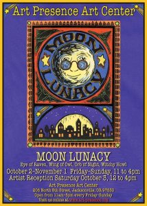 "October Art Challenge: ""Moon Lunacy"" @ Art Presence Art Center 