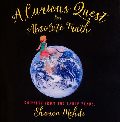 Iage of book cover for A Curious Quest for Absolute Truth, book by Sharon Mehdi