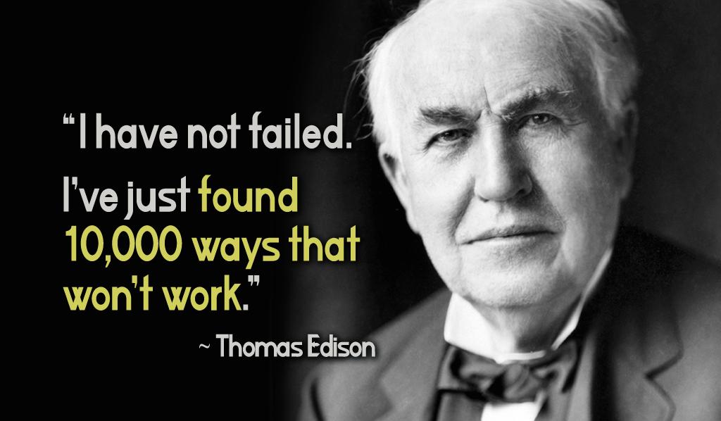 Bildergebnis für edison quote about failure