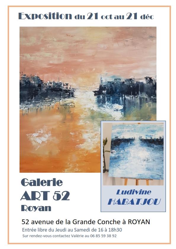 Exposition Ludivine Habatjou Galerie ART 52 ROYAN_