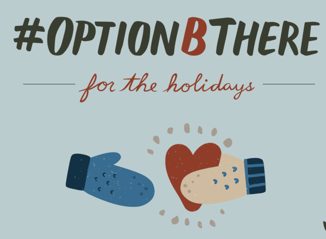 Option B There for the Holidays
