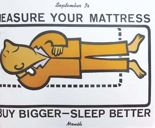Buy Bigger Sleep Better vintage bed mattress ad