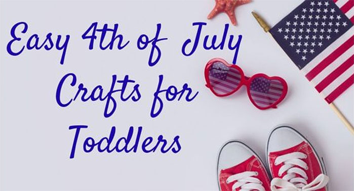 Easy 4th of July Crafts for Toddlers