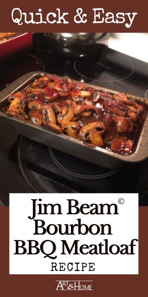 Pin the Jim Beam Bourbon BBQ Meatloaf Recipe