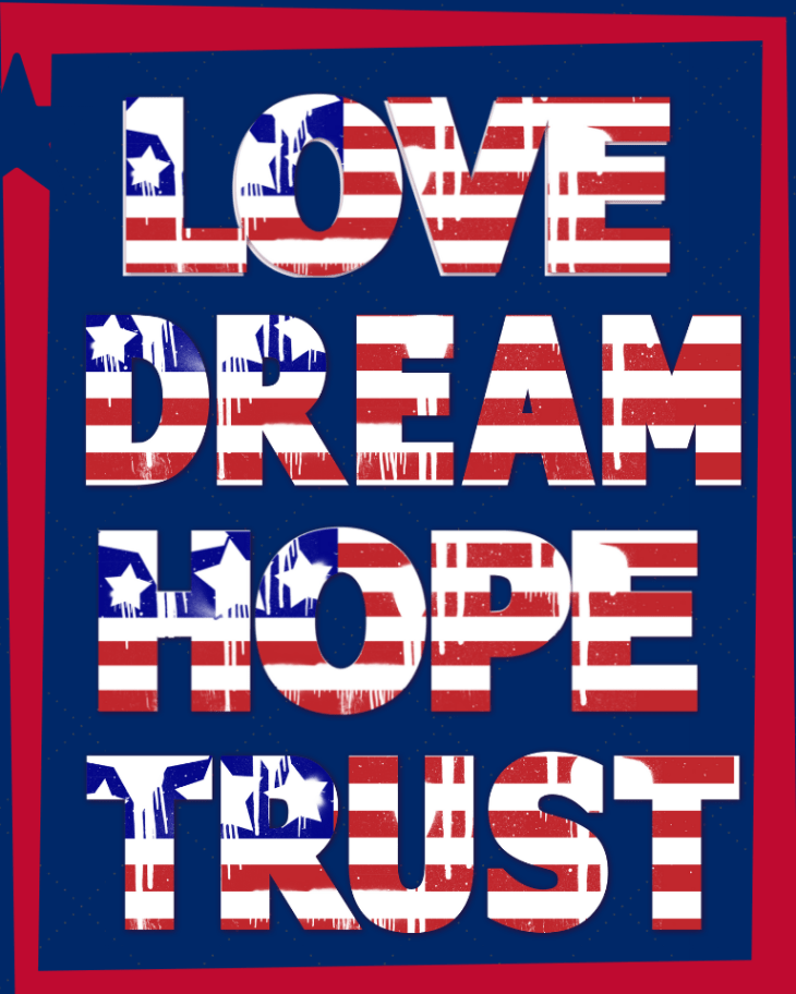 USA Fourt of July Love Dream Hope Trust Printable