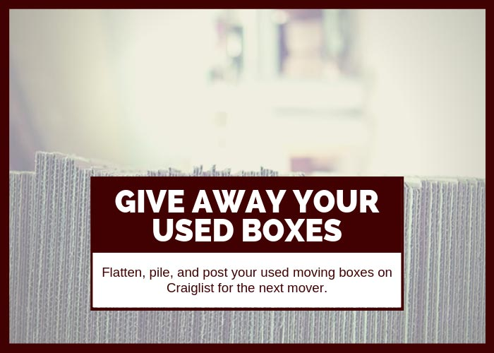 Moving Hack 19 Give Away Your Used Boxes