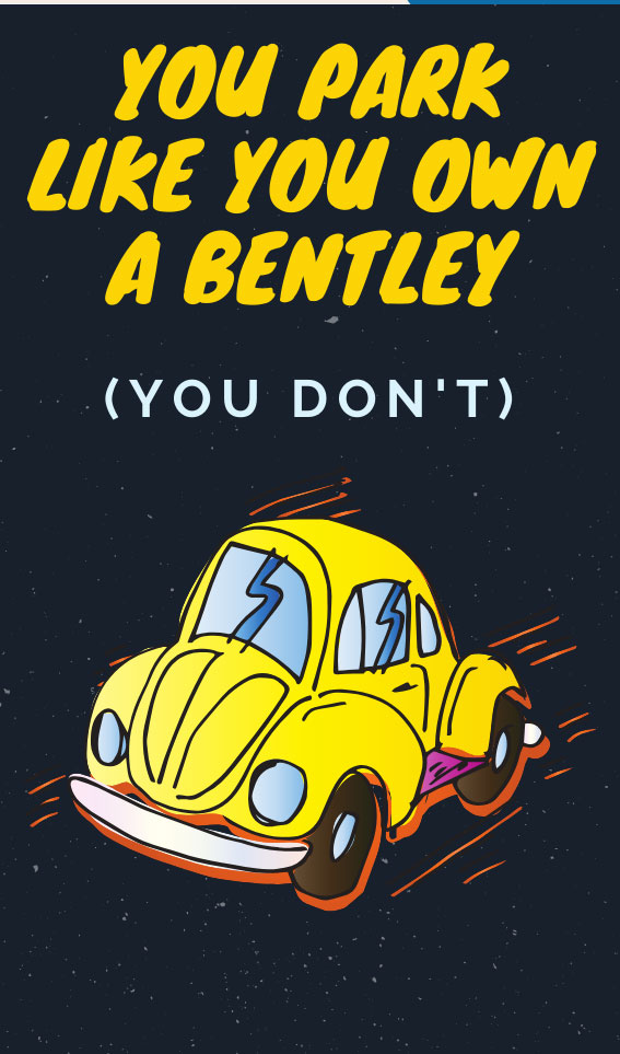 You Park Like You Own a Bentley | Bad Parking Business Card Note