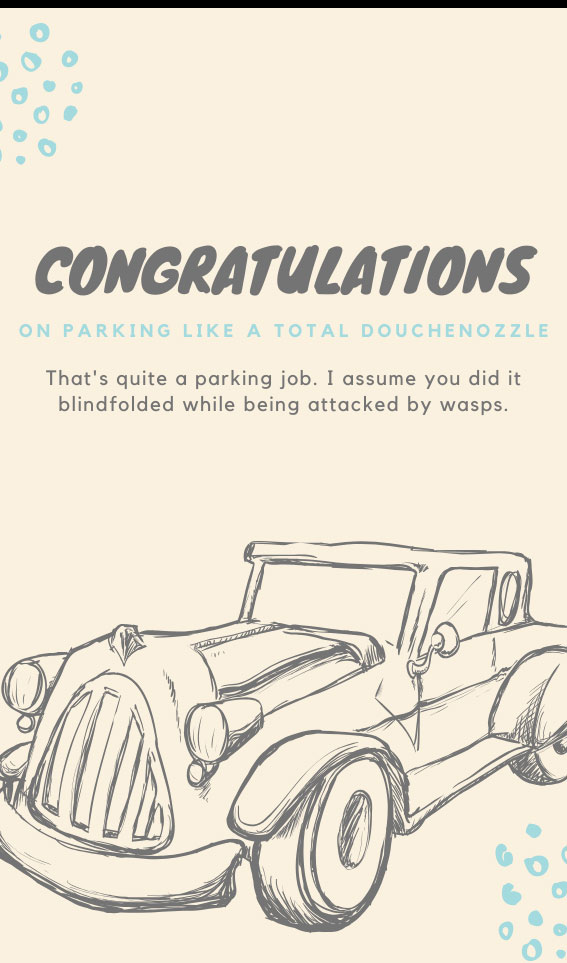 Congratulations on Parking Like a Total Douchenozzle | Bad Parking Business Card Note