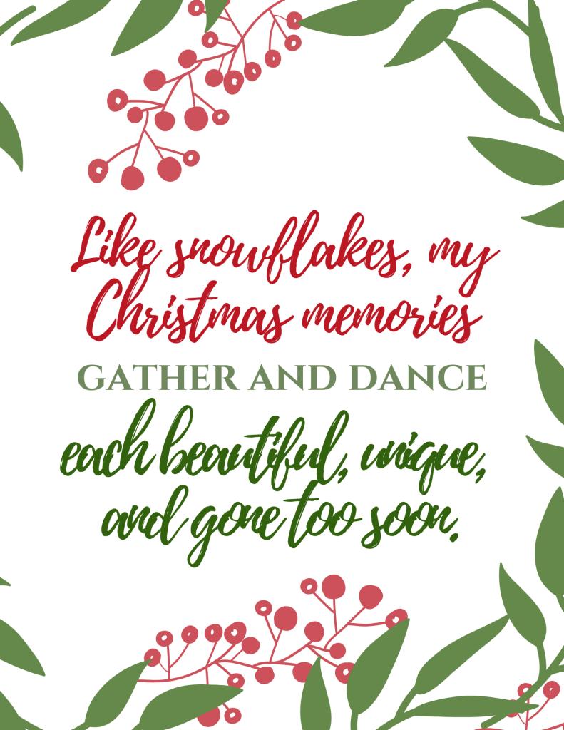 Like snowflakes my Christmas memories gather and dance