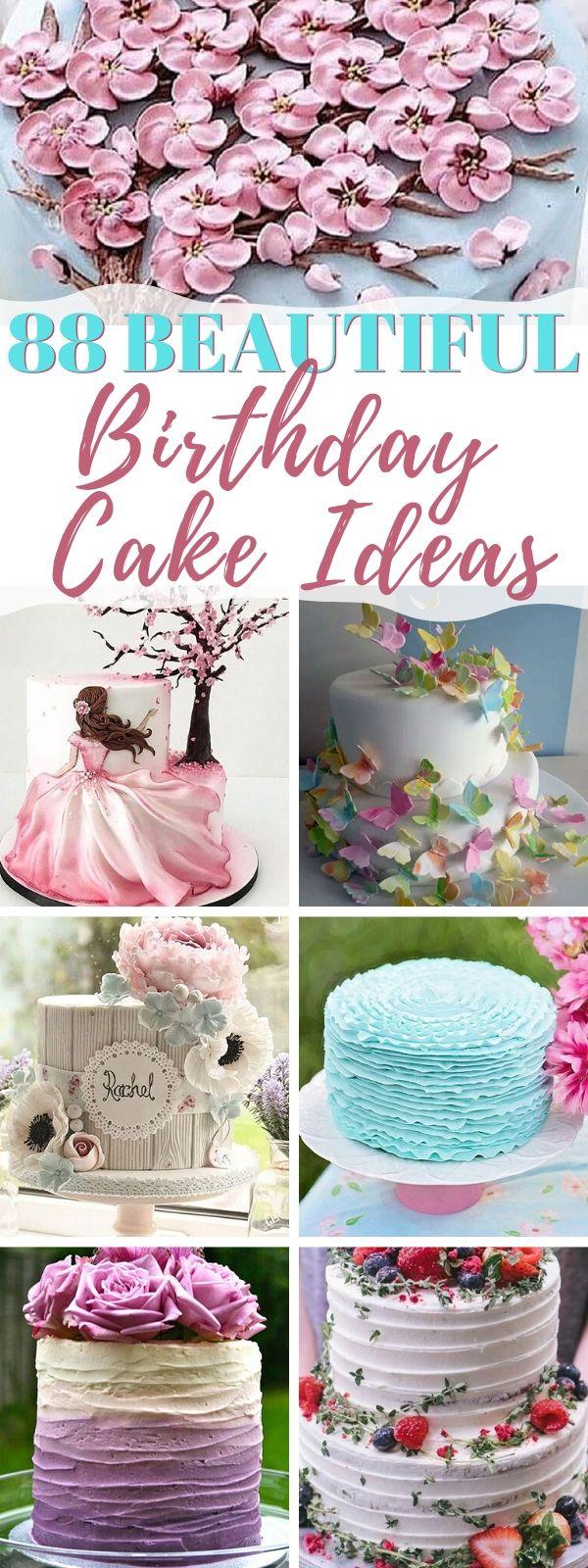 88 Beautiful Birthday Cake Ideas