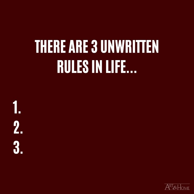 There are 3 unwritten rules of life...  #DadJokes