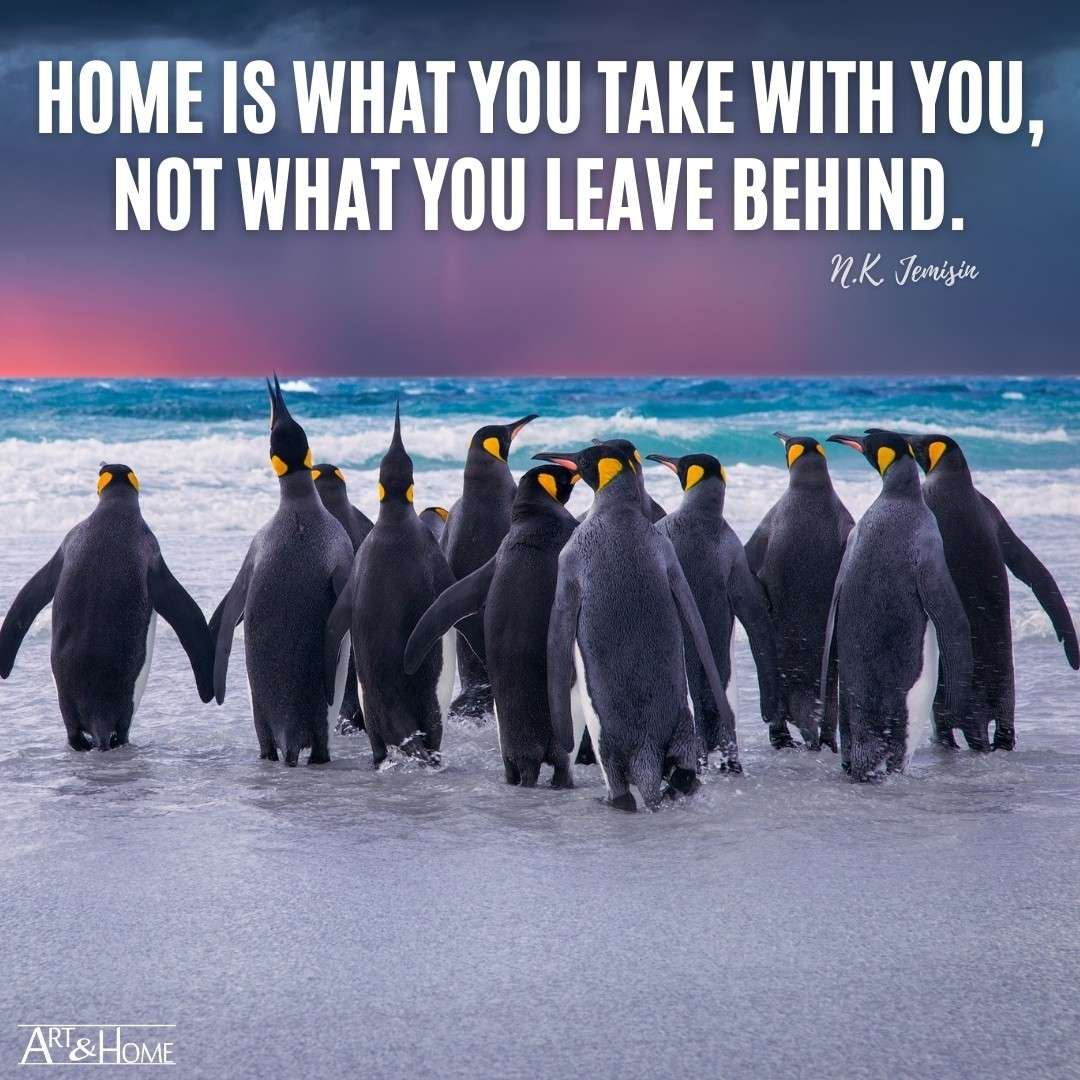 Home is what you take with you, not what you leave behind. N.K. Jemisin quote