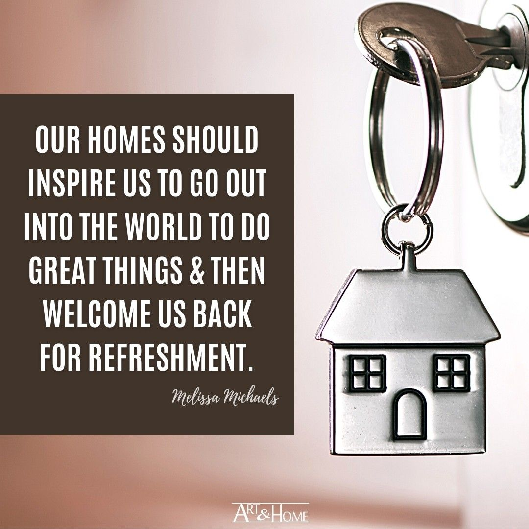 Melissa Michaels quote about home