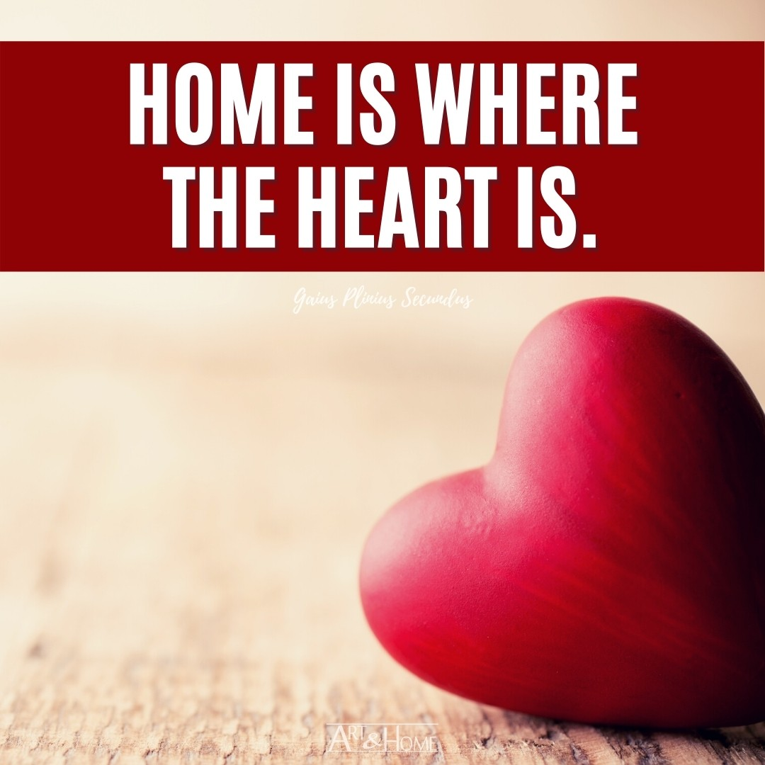Home is where the heart is Quote Meme