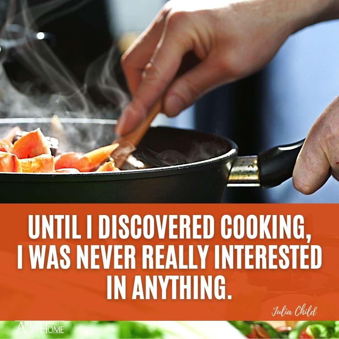 Julia Child Cooking Quote