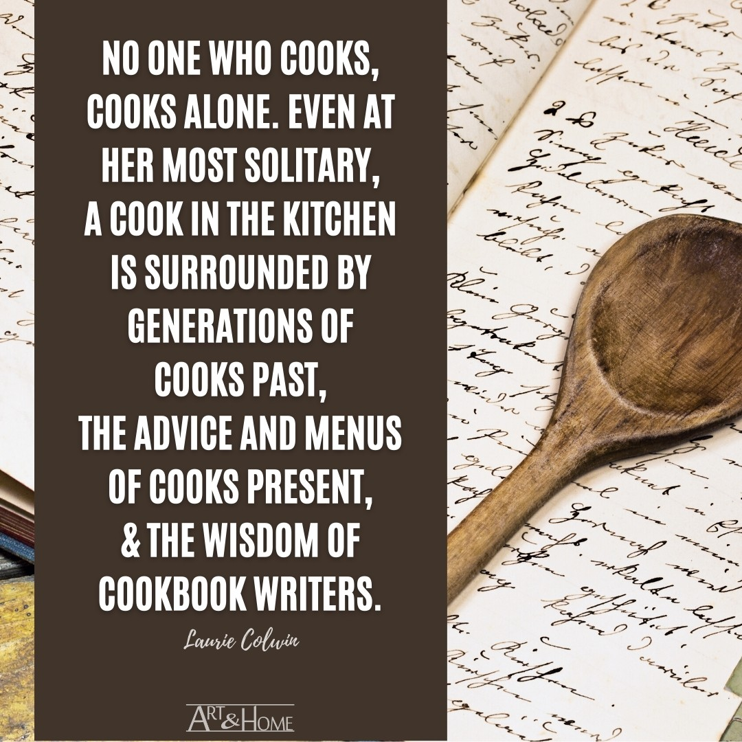 No One Cooks Alone Laurie Colwin  Quote