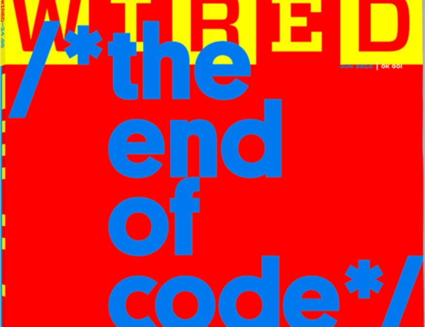 "Let's Explore Wired's Article about ""The End of Code"""