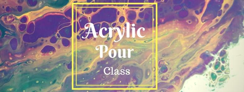 Acrylic Pouring Class Art Amp Seek Arts Music Culture