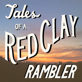 Tales of the Red Clay Rambler: Season 4; Episode 113