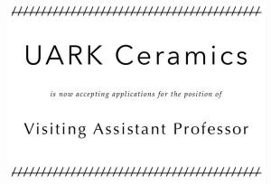 UARK Ceramics position