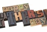 The third Sunday in June has, for the last century or so, been devoted to the appreciation of dads.  This year, Father's Day falls on June 21st–the day after tomorrow. […]