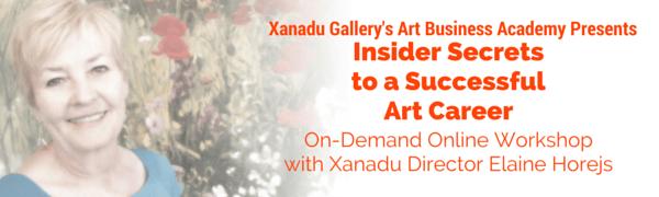 Xanadu Gallery's Art Business Academy Presents Insider Secrets to a Successful Art Career with Xanadu Gallery Director Elaine Horejs