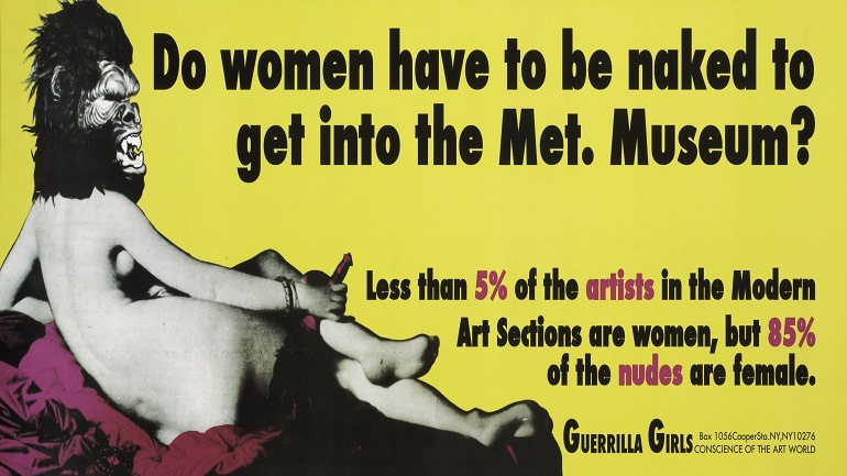 Image: Do women have to be naked to get into the Met. Museum? a poster by Guerrilla Girls is on display at The Baltimore Museum of Art as part of the exhibition Front Room: Guerrilla Girls