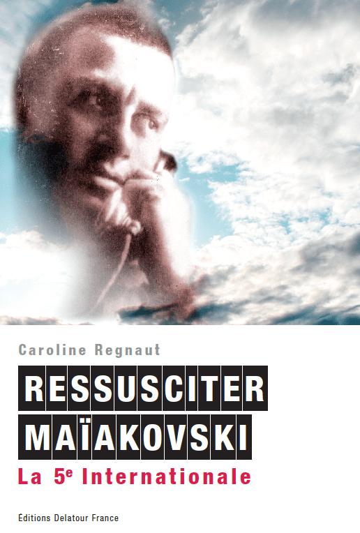 Ressusciter Maïakovski