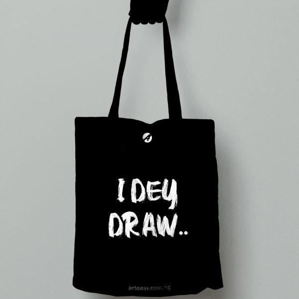 """Arteasy """"i dey draw"""" artist tote bag"""