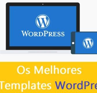 Os Melhores Templates WordPress