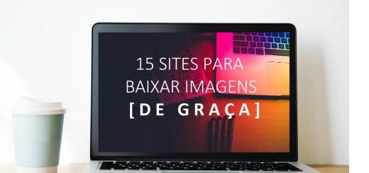 Banco de imagens gratuito - 15 Sites para baixar imagens de graça