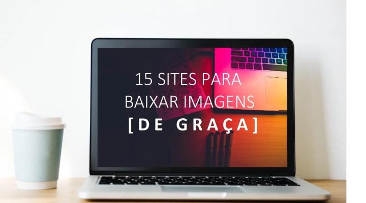 15 Bancos de Imagens Gratuitos (100%Free)