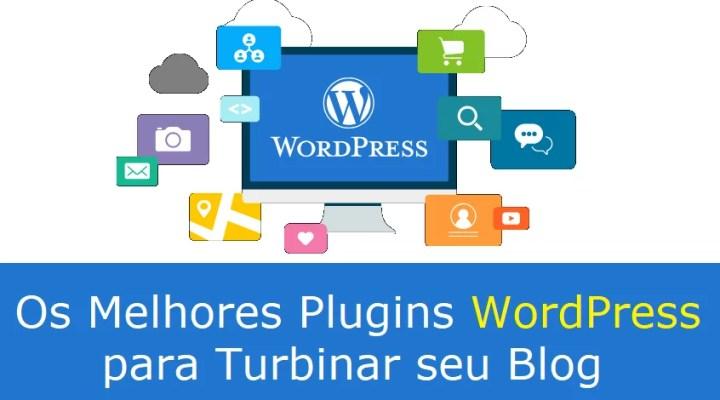 42 Melhores Plugins WordPress para Turbinar seu Blog