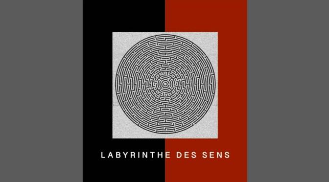 Labyrinthe des sens