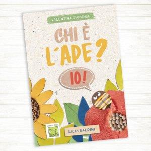 """""""Chi è l'ape? Io!"""" libro per bambini di Arte Green"""