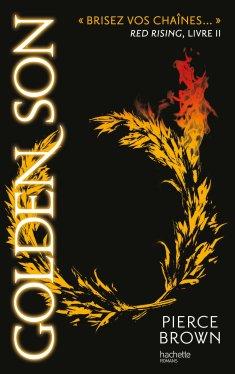 Golden Son -Red Rising- tome 2 de Pierce Brown
