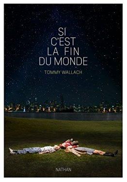 Si c'est la fin du monde de Tommy Wallach