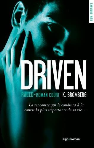 Driven Saison 3.5 de K. Bromberg