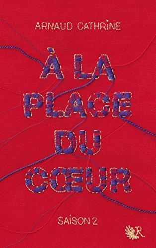 a-la-place-du-coeur-saison2-arnaud-cathrine