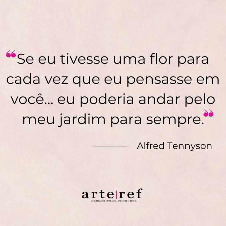 Alfred Tennyson; Frases de amor