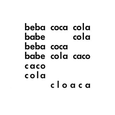 """""""Beba coca-cola"""" - Décio Pignatari - Concretismo"""