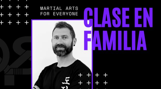 ACCESO A TU CLASE DE ARTES MARCIALES EN FAMILIA – JUEVES 28 DE MAYO
