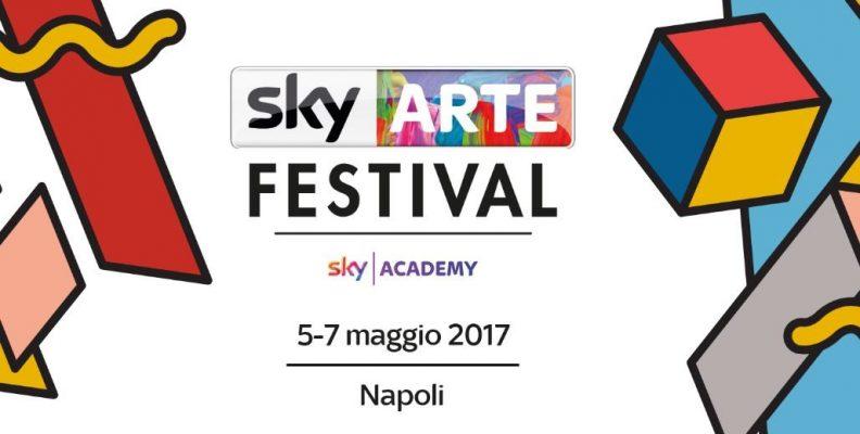 Napoli ospita il primo Festival di Sky Arte, una rassegna di eventi gratuiti in città