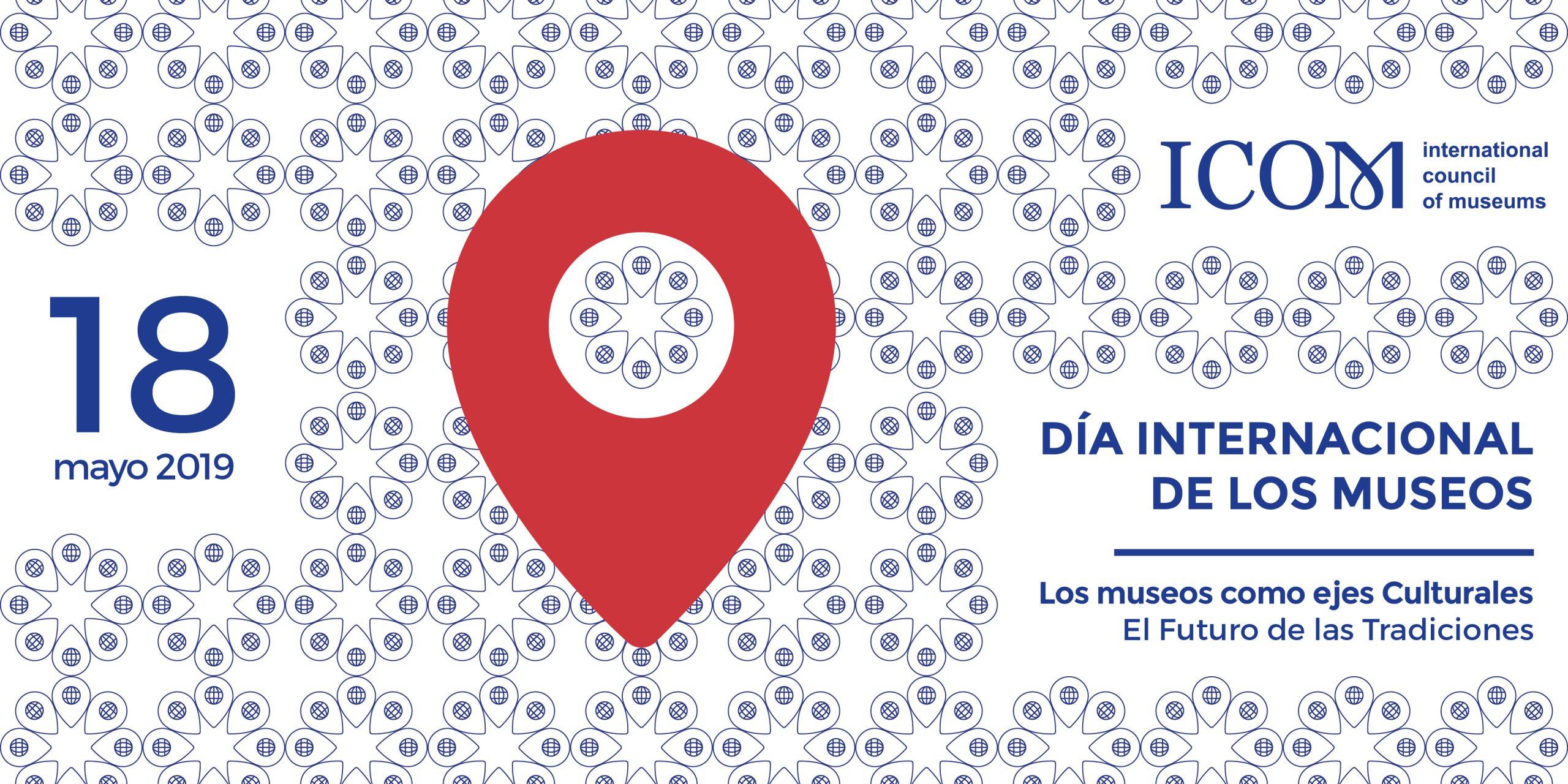 Dia internacional de los Museos 2019.