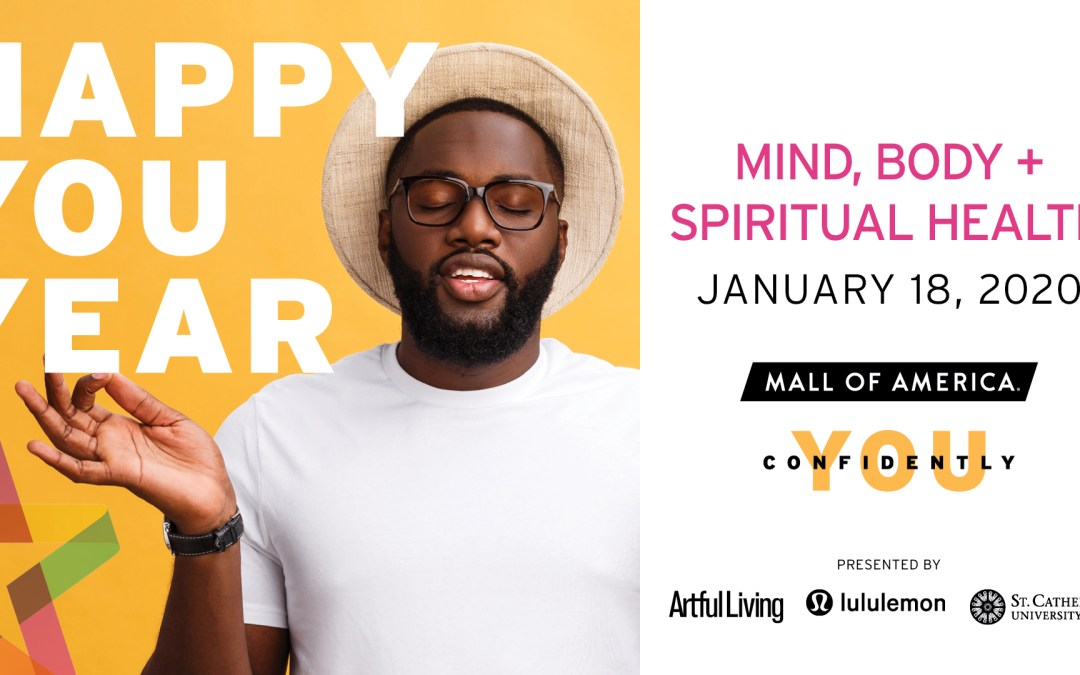 Don't Miss: Mall of America's Happy You Year: Mind, Body + Spiritual Health